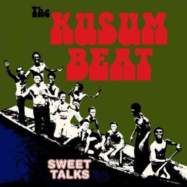 The Kusum Beat - Super Sweet Talks