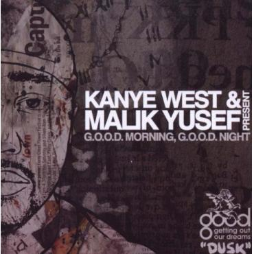 G.O.O.D. Morning, G.O.O.D. Night (Dusk) - Kanye West