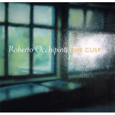 The Cusp - Roberto Occhipinti