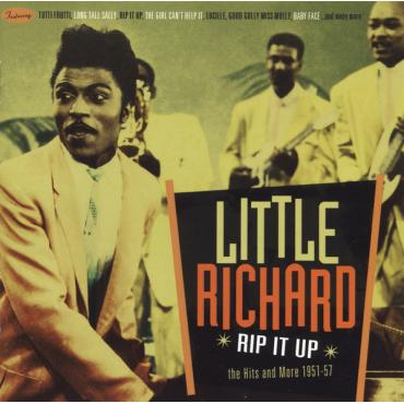 Rip It Up • The Hits And More 1951-57 - Little Richard