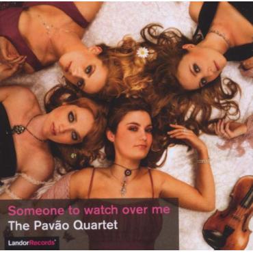 Someone To Watch Over Me - The Pavão String Quartet