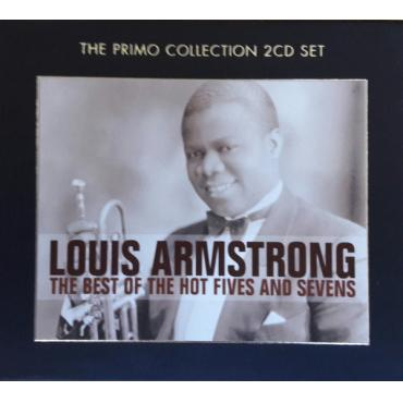 The Best Of The Hot Fives And Sevens - Louis Armstrong