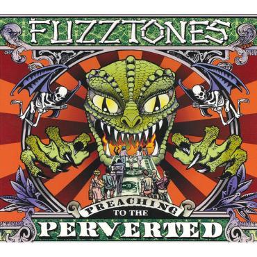 Preaching To The Perverted - The Fuzztones