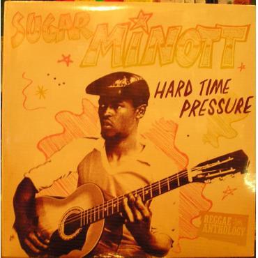 Hard Time Pressure - Sugar Minott