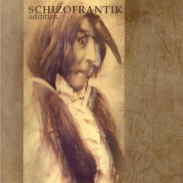 Oddities - Schizofrantik