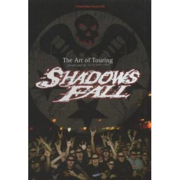 The Art Of Touring - Shadows Fall