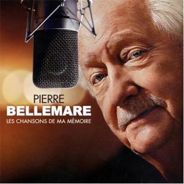 Les Chansons De Ma Mémoire - Pierre Bellemare