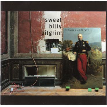 Crown And Treaty - Sweet Billy Pilgrim