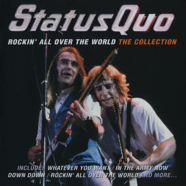 Rockin' All Over The World: The Collection - Status Quo