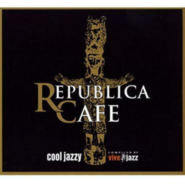Republica Cafe - Cool Jazzy - Various Production