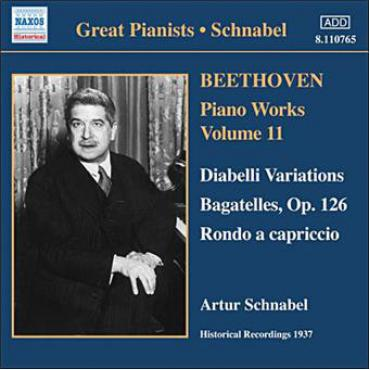 Piano Works Volume 11: Diabelli Variations - Bagatelles, Op. 126 - Rondo A Capriccio - Ludwig van Beethoven