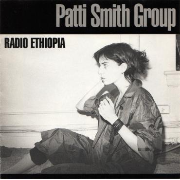 Radio Ethiopia - Patti Smith Group