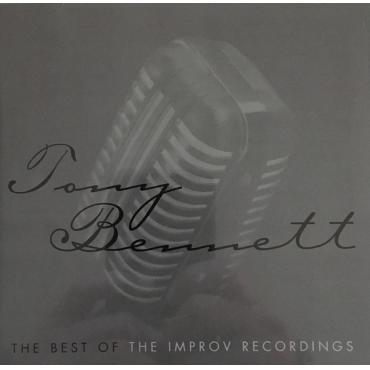 The Best Of ~The Improv Recordings - Tony Bennett