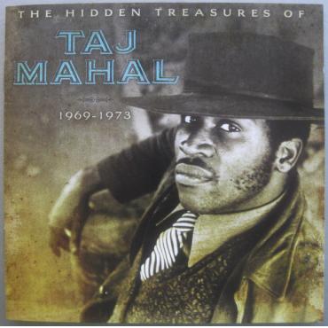 The Hidden Treasures Of Taj Mahal (1969-1973) - Taj Mahal