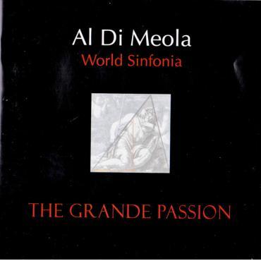 The Grande Passion - Al Di Meola