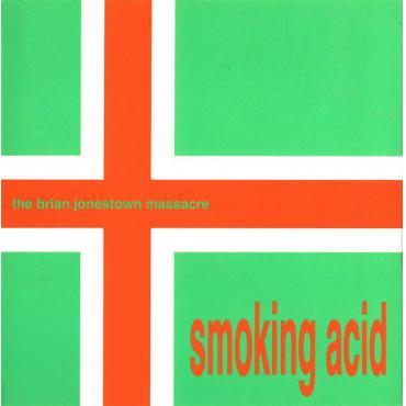 Smoking Acid - The Brian Jonestown Massacre
