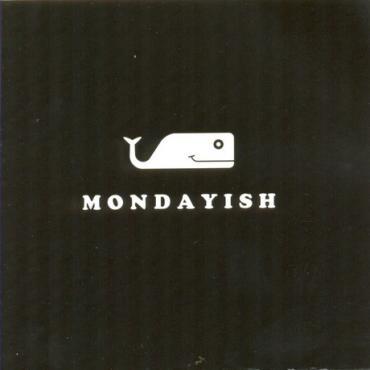 Nothing To Say - Mondayish