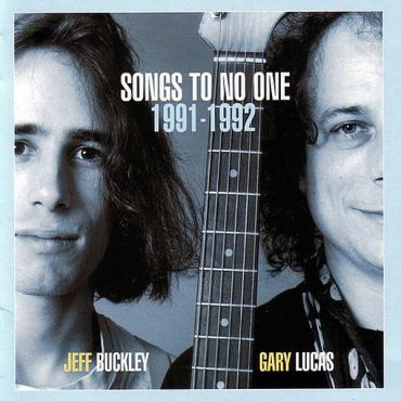 Songs To No One 1991-1992 - Jeff Buckley