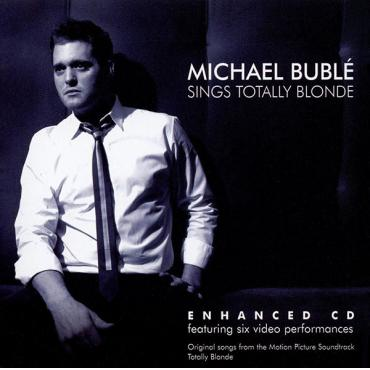 Sings Totally Blonde - Michael Bublé