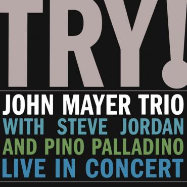 Try! - John Mayer Trio