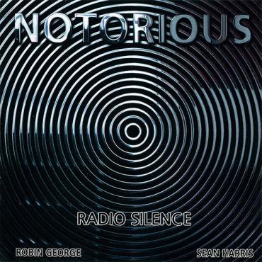 Radio Silence - Notorious