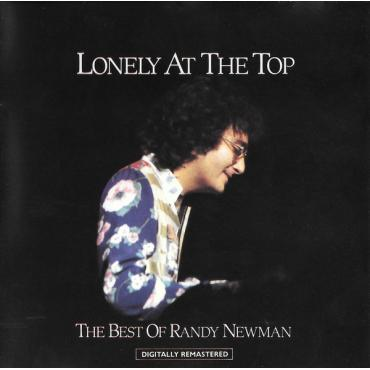 Lonely At The Top - The Best Of Randy Newman - Randy Newman