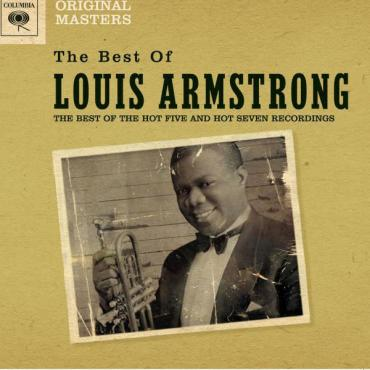 The Best Of The Hot Five And Hot Seven Recordings - Louis Armstrong