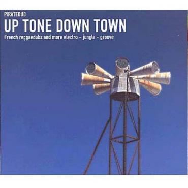 Up Tone Down Town - Pirate Dub