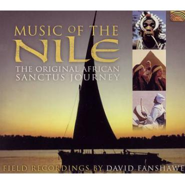 Music Of The Nile - Field Recordings By David Fanshawe - Artist Unknown