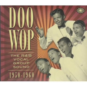 Doo Wop: The R&B Vocal Group Sound (1950-1960) - Various Production
