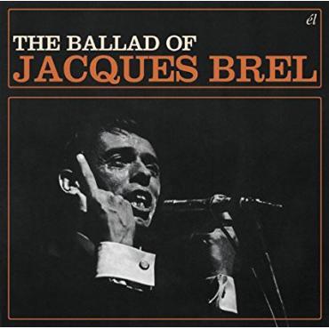 The Ballad Of Jacques Brel - Jacques Brel
