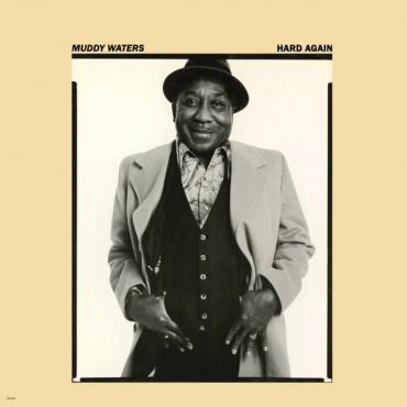 Hard Again - Muddy Waters