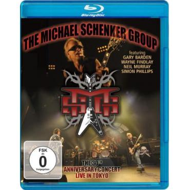 The 30th Anniversary Concert - Live In Tokyo - The Michael Schenker Group