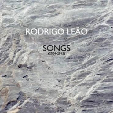 Songs (2004 - 2012) - Rodrigo Leão