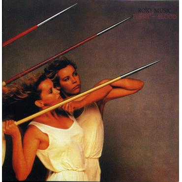 Flesh + Blood - Roxy Music