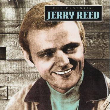 The Essential Jerry Reed - Jerry Reed