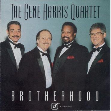 Brotherhood - The Gene Harris Quartet