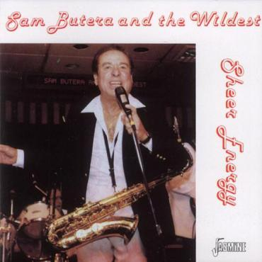 Sheer Energy - Sam Butera And The Wildest