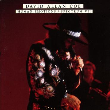 Human Emotions / Spectrum VII - David Allan Coe
