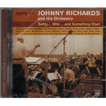 Softly ... Wild ... And Something Else! - Johnny Richards And His Orchestra