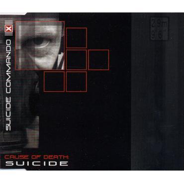 Cause Of Death: Suicide - Suicide Commando