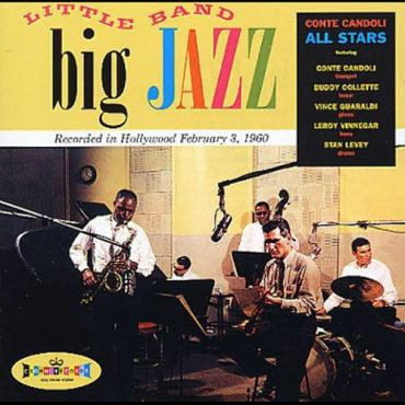 Little Band Big Jazz - Conte Candoli All Stars