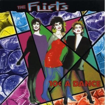 10¢ A Dance - The Flirts