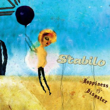 Happiness & Disaster - Stabilo