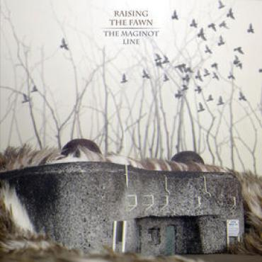 The Maginot Line - Raising The Fawn