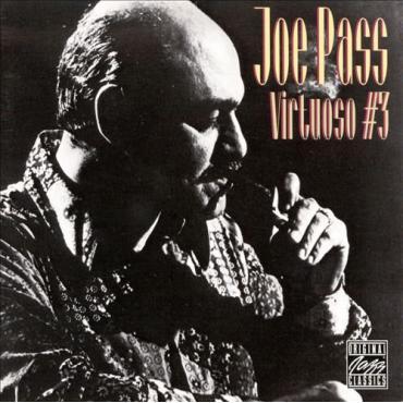 Virtuoso #3 - Joe Pass