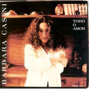 Todo O Amor - Barbara Casini