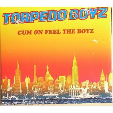 Cum On Feel The Boyz - Torpedo Boyz