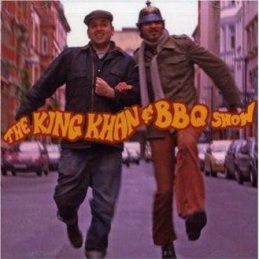 The King Khan & BBQ Show - The King Khan & BBQ Show