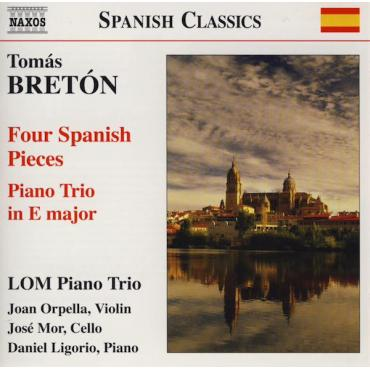 Four Spanish Pieces / Piano Trio In E Major - Tomás Bretón